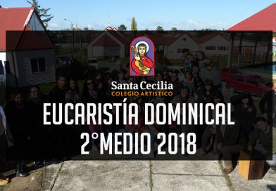 Eucaristía Dominical 2°Medio